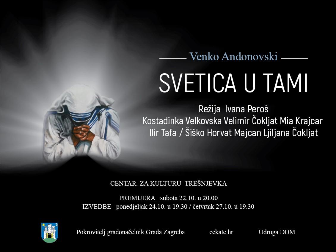 """PREMIJERA: """"Svetica u tami"""" / predstava o Majci Terezi / 22. 10. / 20:00 / za uzvanike"""