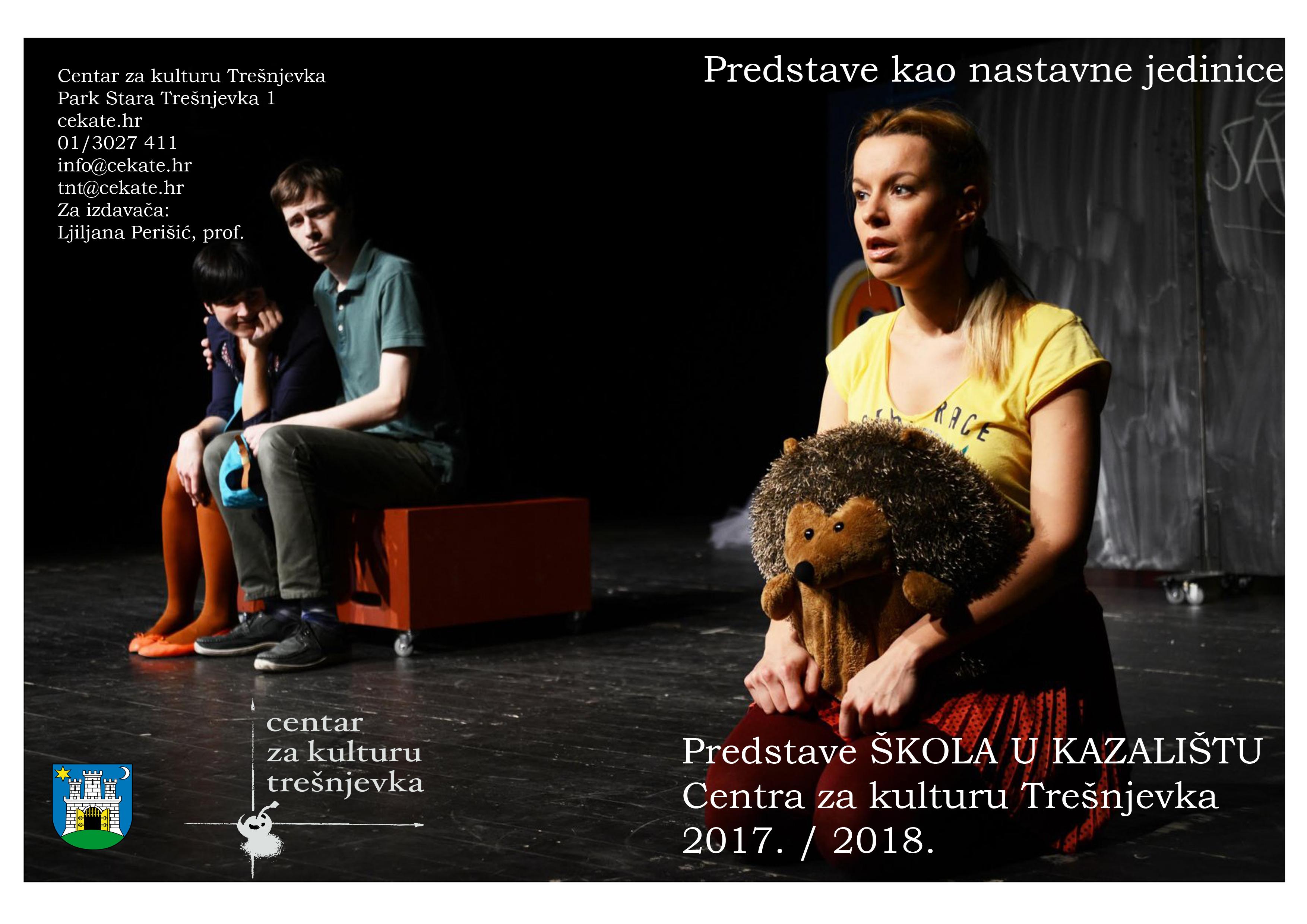 ŠKOLA U KAZALIŠTU – Predstave kao alat u nastavi u CeKaTeu / ak. g. 2017. / 2018.