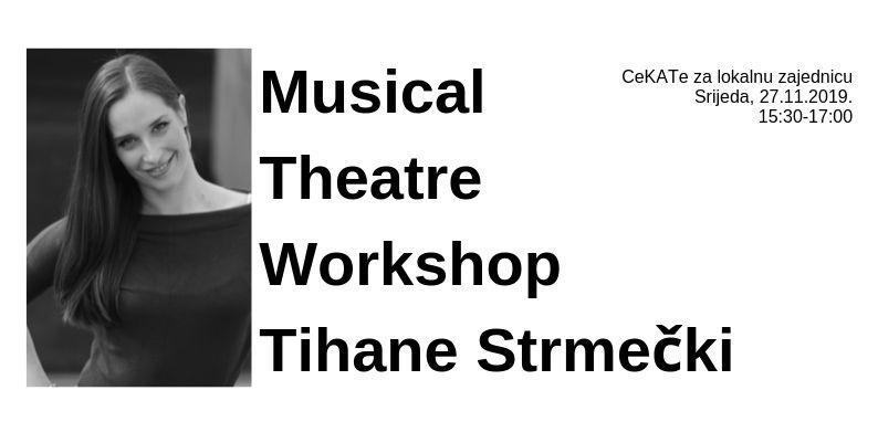 Musical Theatre Workshop Tihane Stmečki 27.11.